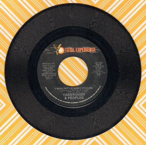 Yarbrough & Peoples - I Wouldn't Lie (Long and Short Version) - NM9/ - 45 rpm Records