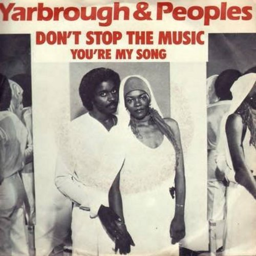 Yarbrough & Peoples - Don't Stop The Music/You're My Song (Dutch Pressing with picture sleeve) - NM9/EX8 - 45 rpm Records