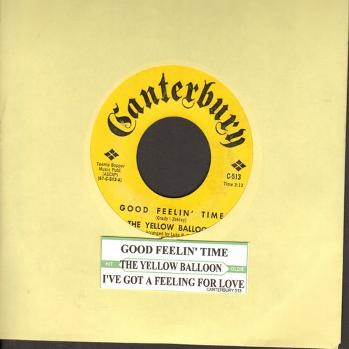 Yellow Balloon - Good Feelin' Time/I've Got A Feeling For Love (with juke box label) - EX8/ - 45 rpm Records