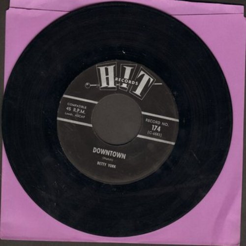 York, Betty - Downtown/Have You Been There (by The Chords on flip-side) (contemporary cover versions) - NM9/ - 45 rpm Records
