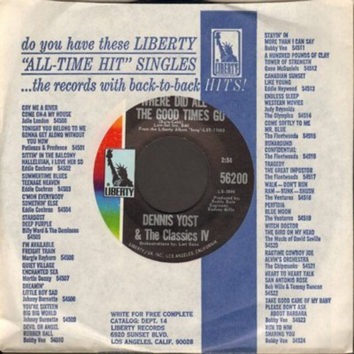 Yost, Dennis & The Classics IV - Where Did All The Good Times Go/Ain't It The Truth  - M10/ - 45 rpm Records