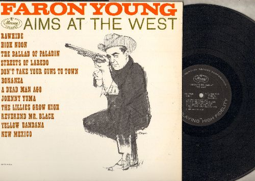 Young, Faron - Aims At The West: Rawhide, High Noon, The Ballad Of Paladin, Streets Of Laredo, Bonanza, Johnny Yuma (vinyl MONO LP record) - EX8/NM9 - LP Records