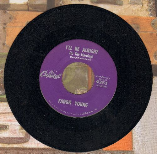 Young, Faron - I'll Be Alright (In The Morning)/Your Old Used To Be  - NM9/ - 45 rpm Records