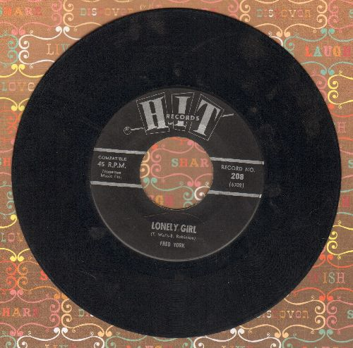 York, Fred - Lonely Girl/10 Little Bottles (by Jack White on flip-side) (contemporary cover versions) - VG6/ - 45 rpm Records