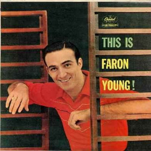 Young, Faron - This Is Faron Young!: Live Fast Love Hard Die Young, Tattletale Tears, Sweet Dreams, If You Ain't Lovin' (You Ain't Livin'), I've Got Five Dollars And It's Saturday Night, Goin' Steady (vinyl MONO LP record) - EX8/EX8 - LP Records