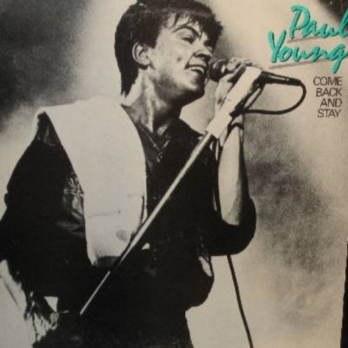 Young, Paul - Come Back And Stay (12 inch 33rpm Maxi Single featuring 3 different versions of the Euro Pop Hit (DJ advance copy with picture cover) - NM9/VG7 - LP Records