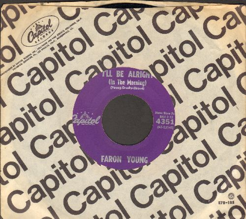 Young, Faron - I'll Be Alright (In The Morning)/Your Old Used To Be (with vintage Capitol company sleeve) - EX8/ - 45 rpm Records