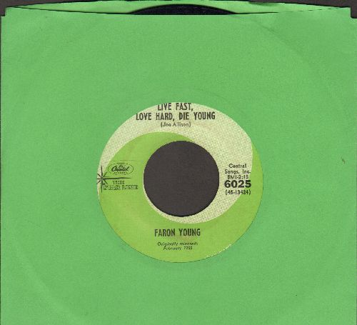 Young, Faron - Live Fast, Love Hard, Die Young/Hello Walls (double-hit re-issue) - EX8/ - 45 rpm Records
