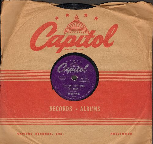 Young, Faron - Live Fast, Love Hard, Die Young/Forgive Me, Dear (10 inch 78 rpm record with Capitol company sleeve) - VG6/ - 45 rpm Records