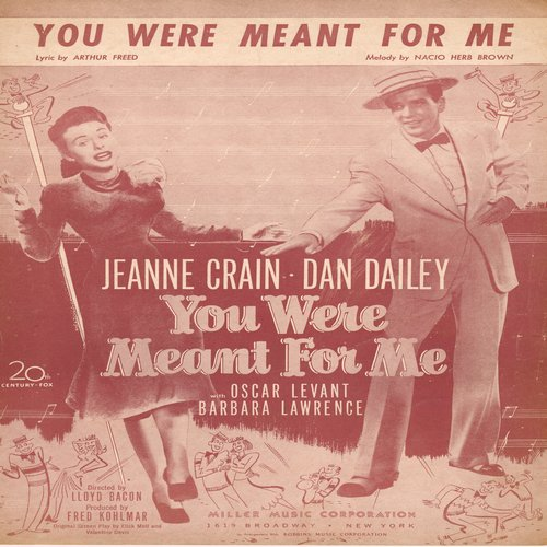 You Were Meant For Me - You Were Meant For Me - Vintage SHEET MUSIC for the popular Standard as featured in film of same title, BEAUTIFUL cover art! -  (This is SHEET MUSIC, not any other kind of media!) - EX8/ - Sheet Music
