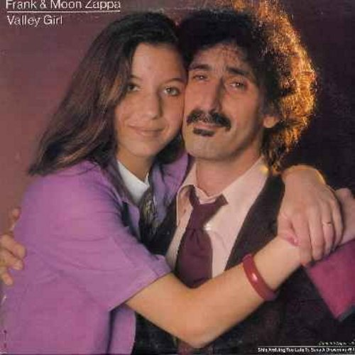 Zappa, Frank & Moon - Valley Girl/You Are What You Is (EXTREMELY RARE 12 inch 45rpm vinyl maxi single with picture cove, featuring extened version of Cult-Classic Punk Hit! - You won't see this one again!) - NM9/EX8 - Maxi Singles