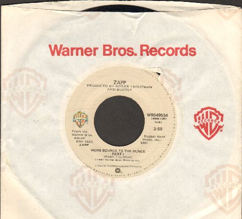 Zapp - More Bounce To The Ounce (Parts 1 + 2) (with Warner Brothers company sleeve) - VG7/ - 45 rpm Records