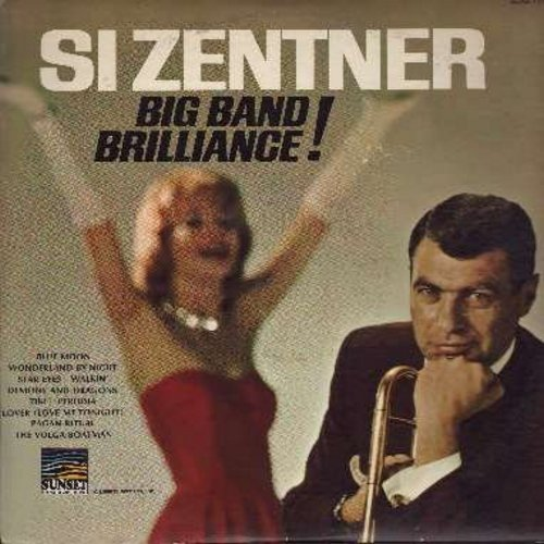 Zentner, Si - Big Band Brilliance!: Blue Moon, Perfidia, Wonderland By Night, Star Eyes (vinyl MONO LP record) - EX8/EX8 - LP Records