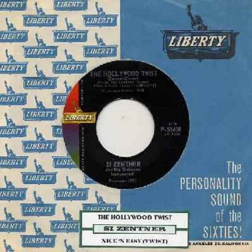 Zentner, Si - The Hollywood Twist (FANTASTIC 60's JAZZ TWIST THEME!/Nice 'N Easy Twist (with Liberty company sleeve) - EX8/ - 45 rpm Records