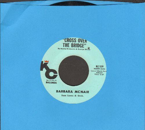 McNair, Barbara - Cross Over The Bridge/Glory Land (bb) - NM9/ - 45 rpm Records