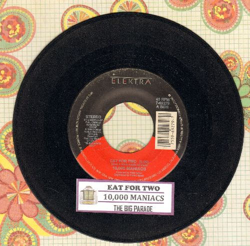 10,000 Maniacs - Eat For Two/The Big Parade (with juke box label) - NM9/ - 45 rpm Records