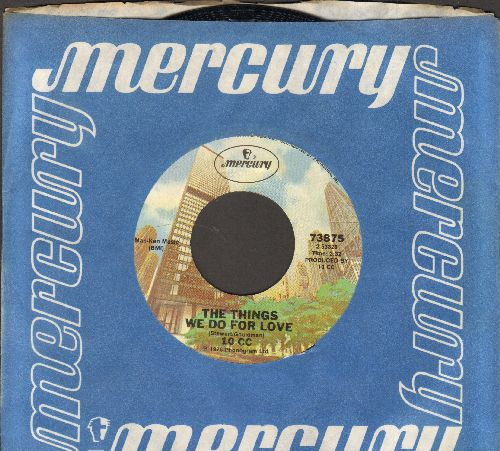 10 CC - The Things We Do For Love/Hot To Trot (with Mercury company sleeve) - NM9/ - 45 rpm Records