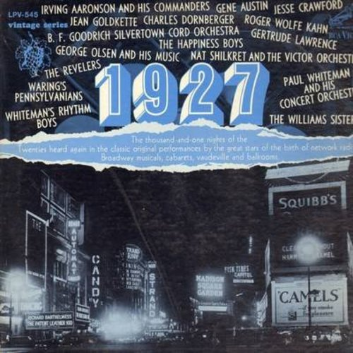 Olsen, George, Gertrude Lawrence, Gene Austin,Paul Whiteman, others - 1927 - Classic Original Performances: Varsity Drag, Sam The Accordion Man, Ain't She Sweet, Do-Do-Do, Red Lips Kiss My Blues Away (Vinyl LP record, 1967 issue of vintage recordings) - E