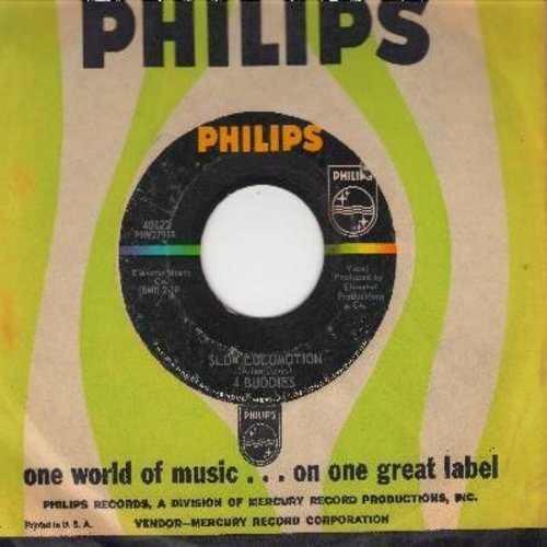 4 Buddies - Slow Locomotion/Lonely Summer (with vintage Philips company sleeve) (bb) - VG7/ - 45 rpm Records