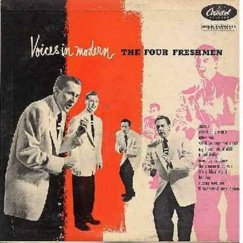 Four Freshmen - Voices In Modern: Street Of Dreams, My Heart Stood Still, Mood Indigo, Over The Rainbow, The Nearness Of You, Stormy Weather (Vinyl MONO LP record, rainbow circle label) - EX8/VG7 - LP Records