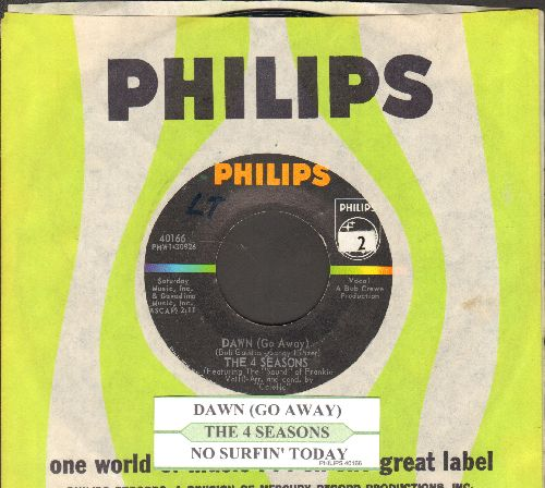 Four Seasons - Dawn (Go Away)/No Surfin' Today (with juke box label and Philips company sleeve) - NM9/ - 45 rpm Records