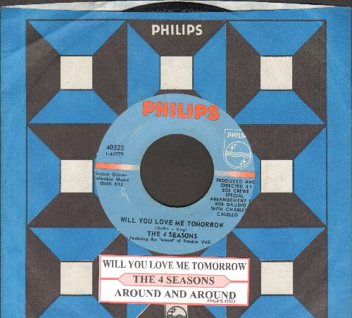 Four Seasons - Will You Love Me Tomorrow/Around And Around (with juke box label and Philips company sleeve) - NM9/ - 45 rpm Records