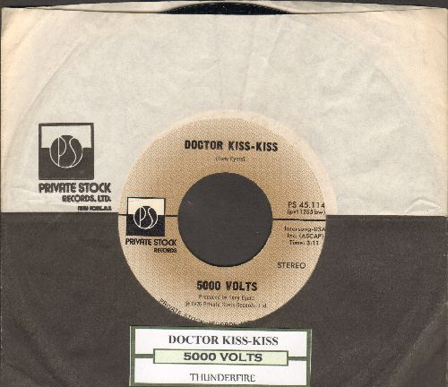 5000 Volts - Doctor Kiss-Kiss/Thundering (with juke box label and Private Stock company sleeve) - NM9/ - 45 rpm Records