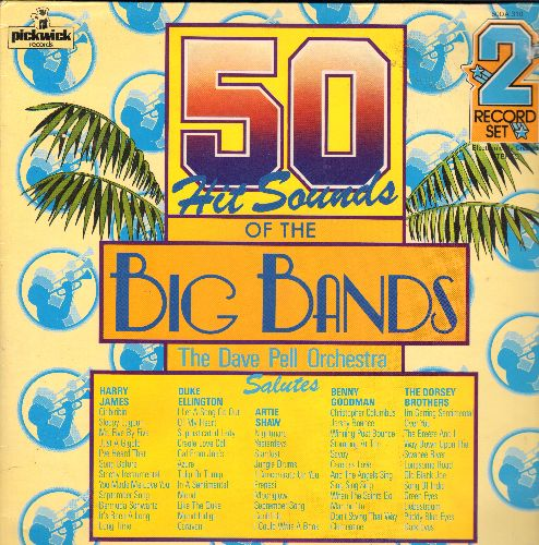 Pell, Dave Orchestra - 50 Hits Of The Big Bands: September Song, Caravan, Frenesi, Sing Sing Sing, Song Of India (2 vinyl LP record, gate-fold cover, British Pressing) - NM9/NM9 - LP Records