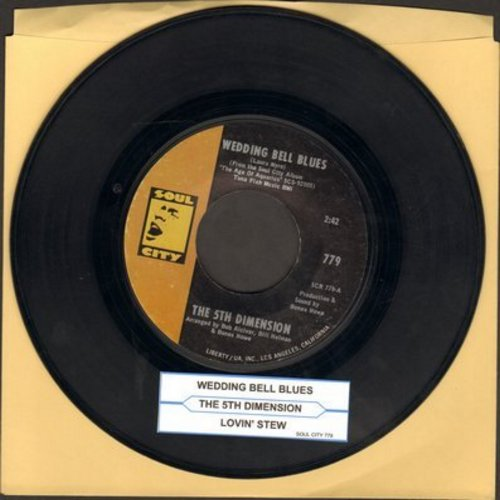 Fifth Dimension - Wedding Bell Blues/Lovin' Stew (with juke box label) - EX8/ - 45 rpm Records