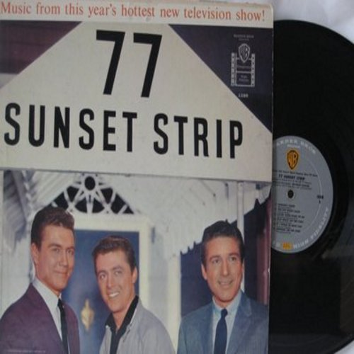 Barker, Warren - 77 Sunset Strip: Music From This Year's Hottest Televison Show! (Vinyl MONO LP record) - VG7/VG7 - LP Records