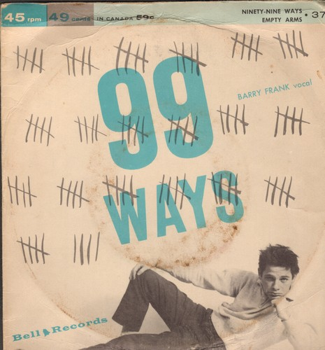 Frank, Barry - 99 Ways/Empty Arms (by Janet Eden on flip-side) (with picture sleeve) - NM9/VG7 - 45 rpm Records