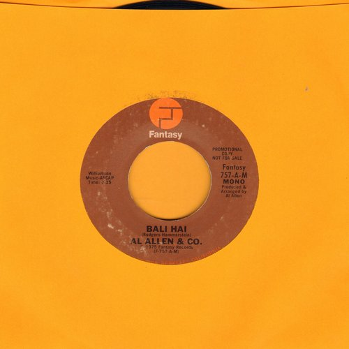 Allen, Al & Co. - Bali Hai (Disco Version of Broadway Hit) (double-A-sided DJ advance pressing with MONO and STEREO version) - NM9/ - 45 rpm Records