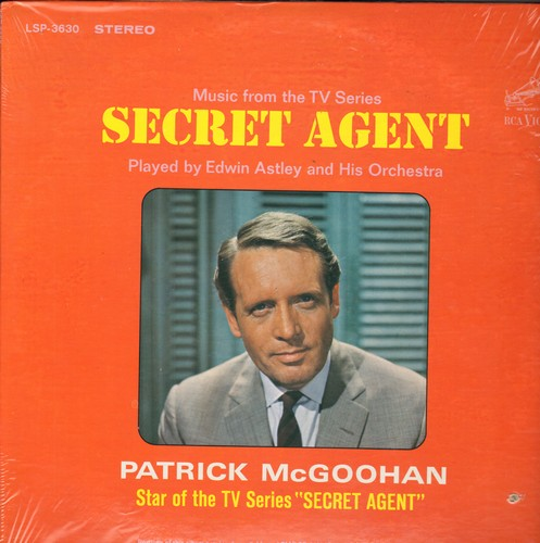 Astley, Edwin & His Orchestra - Music from the TV Series Secret Agent - Played by Edwin Astley and His Orchestra, Atarring Patrick McGoohan (RARE vinyl STEREO LP record, SEALED, never opened! - small bb in lower right corner of cover) - SEALED/SEALED - LP