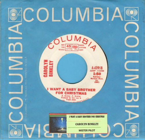 Binkley, Carolyn - I Want A Baby Brother For Christmas (sounds like Little Becky Lamb)/Mister Pilot (DJ copy) (Christmas Novelty Record) - NM9/ - 45 rpm Records