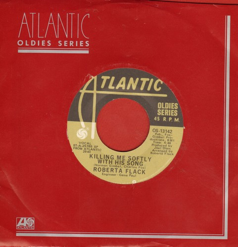 Flack, Roberta - Killing Me Softly (With His Song)/Trade Winds (double-hit re-issue with Atlantic company sleeve) - NM9/ - 45 rpm Records