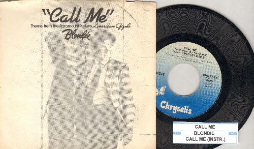 Blondie - Call Me (Theme From American Gigolo) (with juke box label and RARE alternate picture sleeve showing Star Richard Gere) - NM9/EX8 - 45 rpm Records