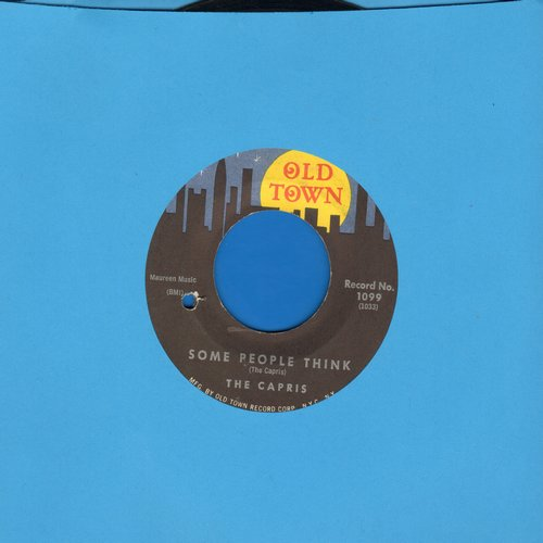 Capris - Some People Think/Where I Fell In Love (bb) - EX8/ - 45 rpm Records