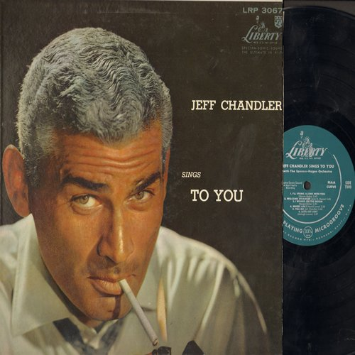 Chandler, Jeff - Jeff Chandler Sings To You: The More I See You, I'll String Along With You, Let's Get Lost, Welcome Stranger (Vinyl MONO LP record) - EX8/EX8 - LP Records