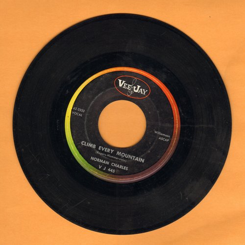 Charles, Norman - Climb Every Mountain/I'll Never Walk Alone (R&B Versions of Broadway Hits) - VG7/ - 45 rpm Records