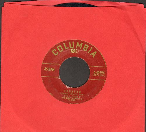 Corey, Jill - I Love My Baby (My Baby Loves Me)/Egghead (burgundy label first pressing) - EX8/ - 45 rpm Records