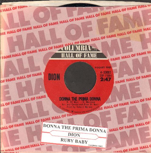 Dion - Donna The Prima Donna/Ruby Baby (double-hit re-issue with Columbia company sleeve and juke box label) - EX8/ - 45 rpm Records