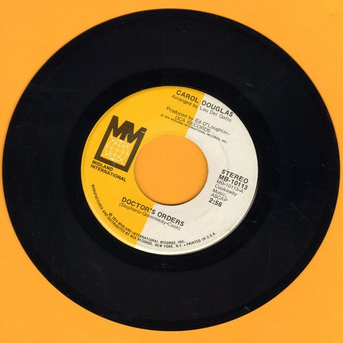 Douglas, Carol - Doctor's Orters/Baby Don't Let This Good Love Die - NM9/ - 45 rpm Records