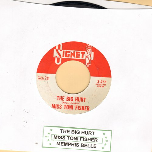 Fisher, Miss Toni - The Big Hurt/Memphis Belle (with juke box label) - EX8/ - 45 rpm Records