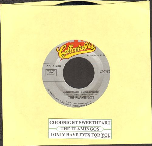 Flamingos - Goodnight SweetheartI Only Have Eyes For you (authentic-looking double-hit re-issue with juke box label) - NM9/ - 45 rpm Records