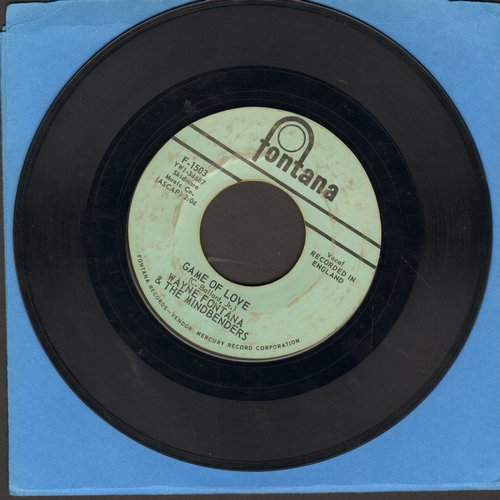 Fontana, Wayne & The Mindbenders - Game Of Love/Since You've Been Gone - VG7/ - 45 rpm Records
