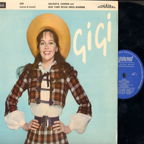 Gigi - Gigi - Selections from the Lerner & Loewe Musical performed by Jennie Gray, Steve Jackson and the New York Revue Orchestra (Vinyl MONO LP record, British Pressing) - NM9/EX8 - LP Records