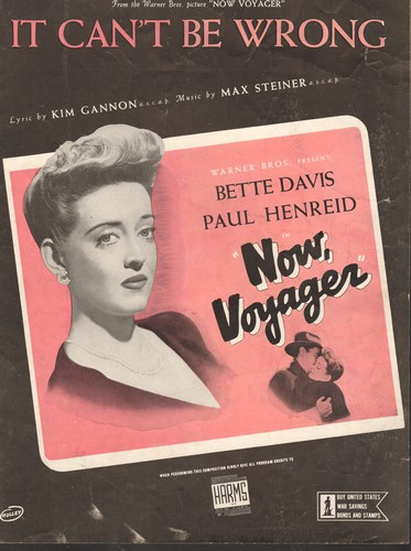 Davis, Bette - Sheet Music for -It Can't Be Wrong-, love ballad featured in Bette Davis Classic -Now, Voyager- BEAUTIFUL cover portrait of Bette Davis! GREAT gift for a fan of the Oscar Winning actress! - EX8/ - Sheet Music