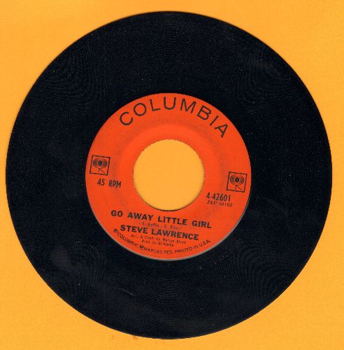 Lawrence, Steve - Go Away Little Girl/If You Love Her Tell Her So  - VG7/ - 45 rpm Records