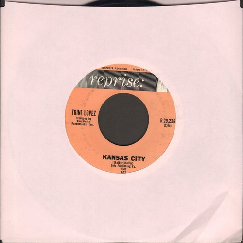 Lopez, Trini - Kansas City/Lonesome Traveler  - EX8/ - 45 rpm Records