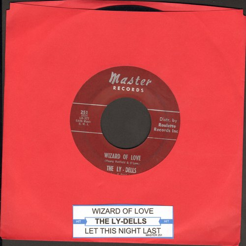 Ly-Dells - Wizard Of Love/Let This Night Last - EX8/ - 45 rpm Records